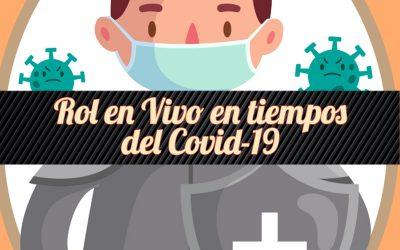 Rol en Vivo en Tiempos del Covid-19