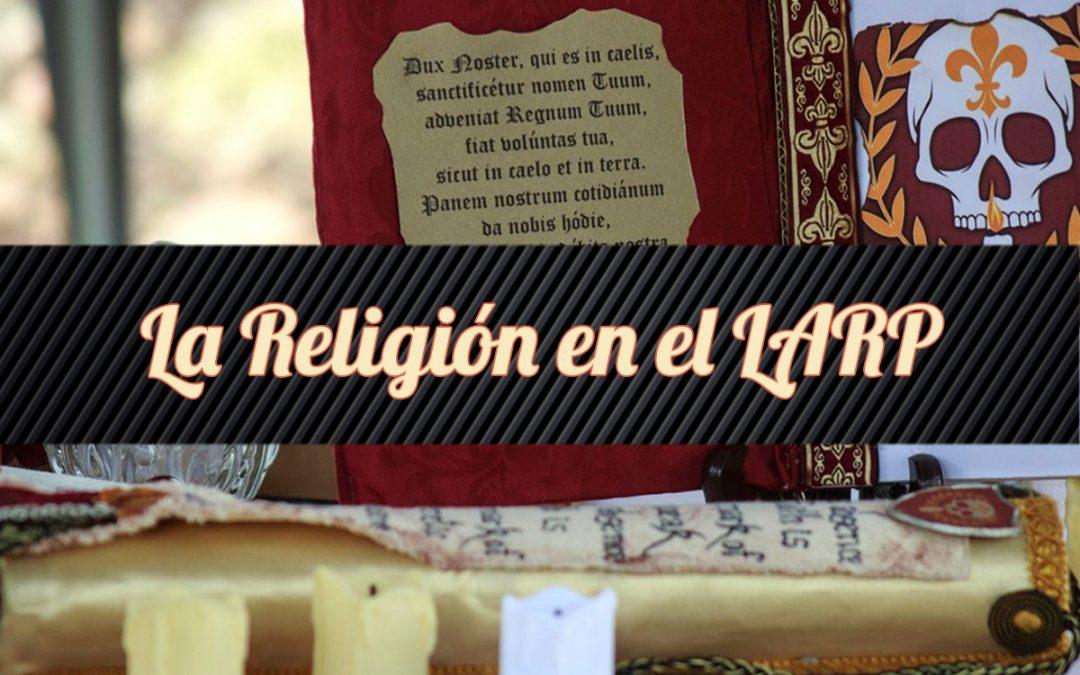 La Religión en el LARP